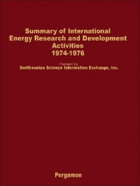 Summary of International Energy Research and Development Activities 1974-1976 - 1st Edition - ISBN: 9780080232485, 9781483155456