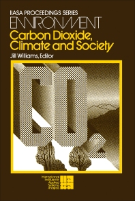 Carbon Dioxide, Climate and Society - 1st Edition - ISBN: 9780080232522, 9781483159355