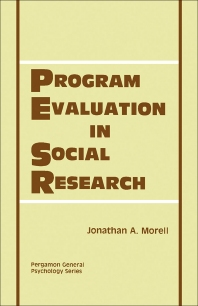 Program Evaluation in Social Research - 1st Edition - ISBN: 9780080233604, 9781483149950