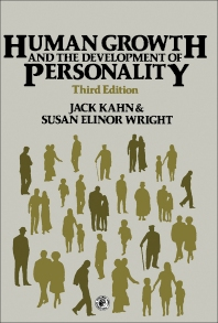 Human Growth and the Development of Personality - 3rd Edition - ISBN: 9780080233833, 9781483188720