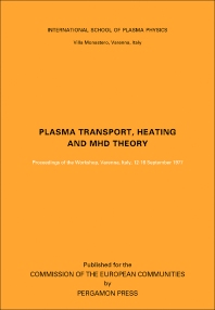 Plasma Transport, Heating and MHD Theory - 1st Edition - ISBN: 9780080234267, 9781483139432
