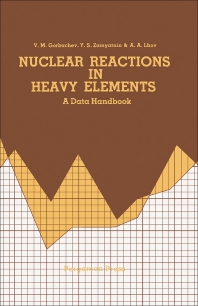 Nuclear Reactions in Heavy Elements - 1st Edition - ISBN: 9780080235950, 9781483279831
