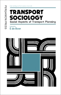 Transport Sociology - 1st Edition - ISBN: 9780080236865, 9781483160603
