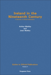 Ireland in the Nineteenth Century - 1st Edition - ISBN: 9780080236889, 9781483145525