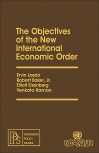The Objectives of the New International Economic Order - 1st Edition - ISBN: 9780080236971, 9781483152943