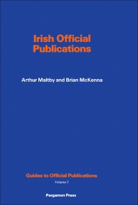 Irish Official Publications - 1st Edition - ISBN: 9780080237039, 9781483188829