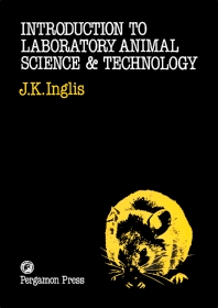 Introduction to Laboratory Animal Science and Technology - 1st Edition - ISBN: 9780080237725, 9781483279770