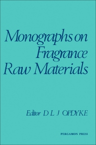 Monographs on Fragrance Raw Materials - 1st Edition - ISBN: 9780080237756, 9781483147970