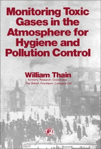 Monitoring Toxic Gases in the Atmosphere for Hygiene and Pollution Control - 1st Edition - ISBN: 9780080238104, 9781483158877