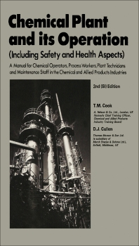 Chemical Plant and Its Operation - 2nd Edition - ISBN: 9780080238135, 9781483182124