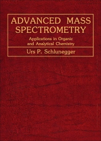 Advanced Mass Spectrometry - 1st Edition - ISBN: 9780080238425, 9781483188874