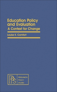 Education Policy and Evaluation - 1st Edition - ISBN: 9780080238562, 9781483153544