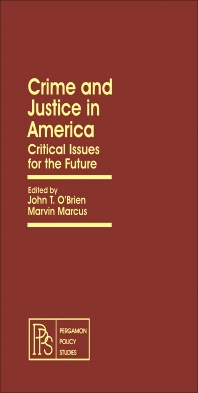 Crime and Justice in America - 1st Edition - ISBN: 9780080238579, 9781483188881