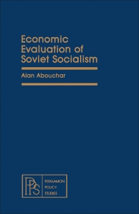 Economic Evaluation of Soviet Socialism - 1st Edition - ISBN: 9780080238708, 9781483145198