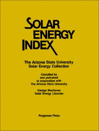 Solar Energy Index - 1st Edition - ISBN: 9780080238883, 9781483145631
