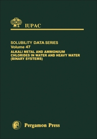 Cover image for Alkali Metal and Ammonium Chlorides in Water and Heavy Water (Binary Systems)