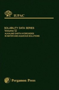 Cover image for Alkaline Earth Hydroxides in Water and Aqueous Solutions
