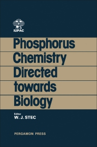 Phosphorus Chemistry Directed Towards Biology - 1st Edition - ISBN: 9780080239699, 9781483151281