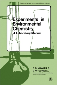 Experiments in Environmental Chemistry - 1st Edition - ISBN: 9780080240091, 9781483137483