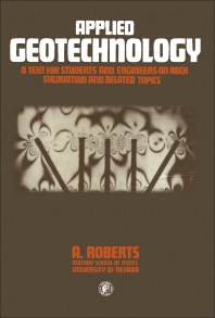 Applied Geotechnology - 1st Edition - ISBN: 9780080240152, 9781483147758