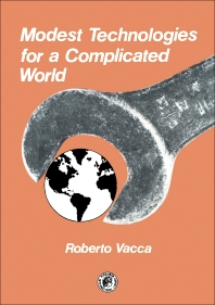 Modest Technologies for a Complicated World - 1st Edition - ISBN: 9780080240671, 9781483157603