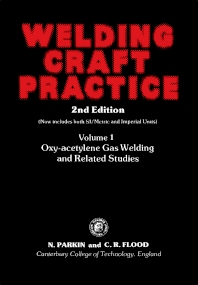Welding Craft Practice - 2nd Edition - ISBN: 9780080242200, 9781483158938