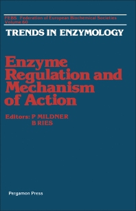 Enzyme Regulation and Mechanism of Action - 1st Edition - ISBN: 9780080244174, 9781483189130