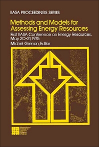 Methods and Models for Assessing Energy Resources - 1st Edition - ISBN: 9780080244433, 9781483189154