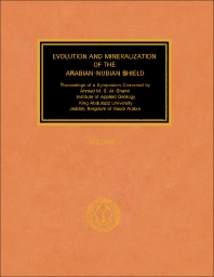 Evolution and Mineralization of the Arabian-Nubian Shield - 1st Edition - ISBN: 9780080244679, 9781483153124