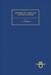 Distributed Computer Control System - 1st Edition - ISBN: 9780080244907, 9781483160702