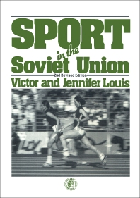 Sport in the Soviet Union - 2nd Edition - ISBN: 9780080245065, 9781483155913