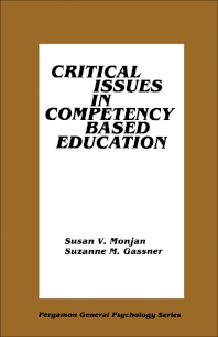 Critical Issues in Competency Based Education - 1st Edition - ISBN: 9780080246239, 9781483162041