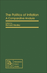 The Politics of Inflation - 1st Edition - ISBN: 9780080246253, 9781483189215