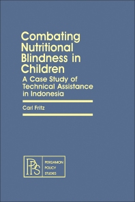 Combating Nutritional Blindness in Children - 1st Edition - ISBN: 9780080246369, 9781483147956