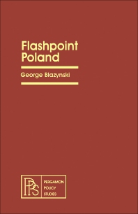 Flashpoint Poland - 1st Edition - ISBN: 9780080246383, 9781483189239