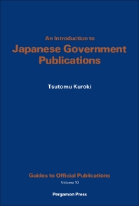 Cover image for An Introduction to Japanese Government Publications