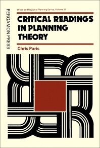 Critical Readings in Planning Theory - 1st Edition - ISBN: 9780080246819, 9781483146546