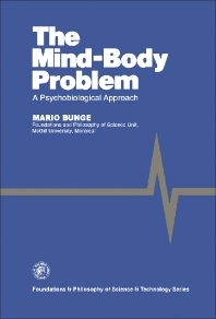 The Mind–Body Problem - 1st Edition - ISBN: 9780080247205, 9781483150123