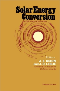 Solar Energy Conversion - 1st Edition - ISBN: 9780080247441, 9781483189284