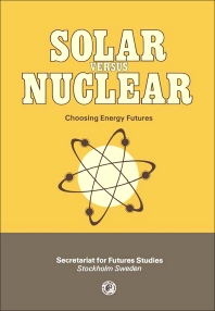 Solar Versus Nuclear - 1st Edition - ISBN: 9780080247588, 9781483279039