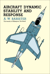 Aircraft Dynamic Stability and Response - 1st Edition - ISBN: 9780080247687, 9781483140353