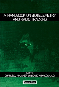 A Handbook on Biotelemetry and Radio Tracking - 1st Edition - ISBN: 9780080249285, 9781483189314