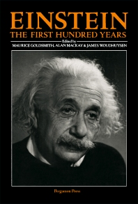 Einstein: The First Hundred Years - 1st Edition - ISBN: 9780080250199, 9781483152875