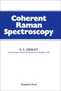 Coherent Raman Spectroscopy - 1st Edition - ISBN: 9780080250588, 9781483153919