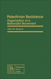 Palestinian Resistance - 1st Edition - ISBN: 9780080250946, 9781483189413