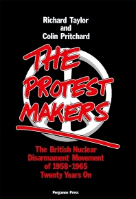 The Protest Makers - 1st Edition - ISBN: 9780080252117, 9781483150598