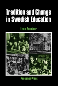 Tradition and Change in Swedish Education - 1st Edition - ISBN: 9780080252407, 9781483296487