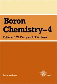 Boron Chemistry – 4 - 1st Edition - ISBN: 9780080252568, 9781483156644