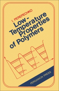 Low-Temperature Properties of Polymers - 1st Edition - ISBN: 9780080253015, 9781483158006