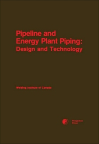 Pipeline and Energy Plant Piping - 1st Edition - ISBN: 9780080253688, 9781483145150